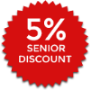5% senior discounts available
